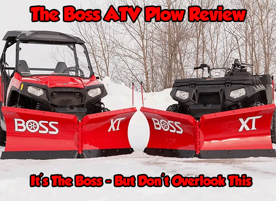 The Boss ATV Plow Review – Don't Overlook This