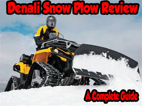 Denali Snow Plow Review – UPDATED 2020 – A Complete Guide